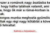 A románok be akarják bizonyítani, hogy már a római korban is ott voltak