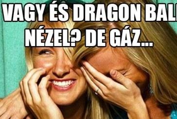18 vagy és Dragon Ball-t nézel? De gáz…