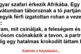 Magyar szafari érkezik Afrikába Vicc